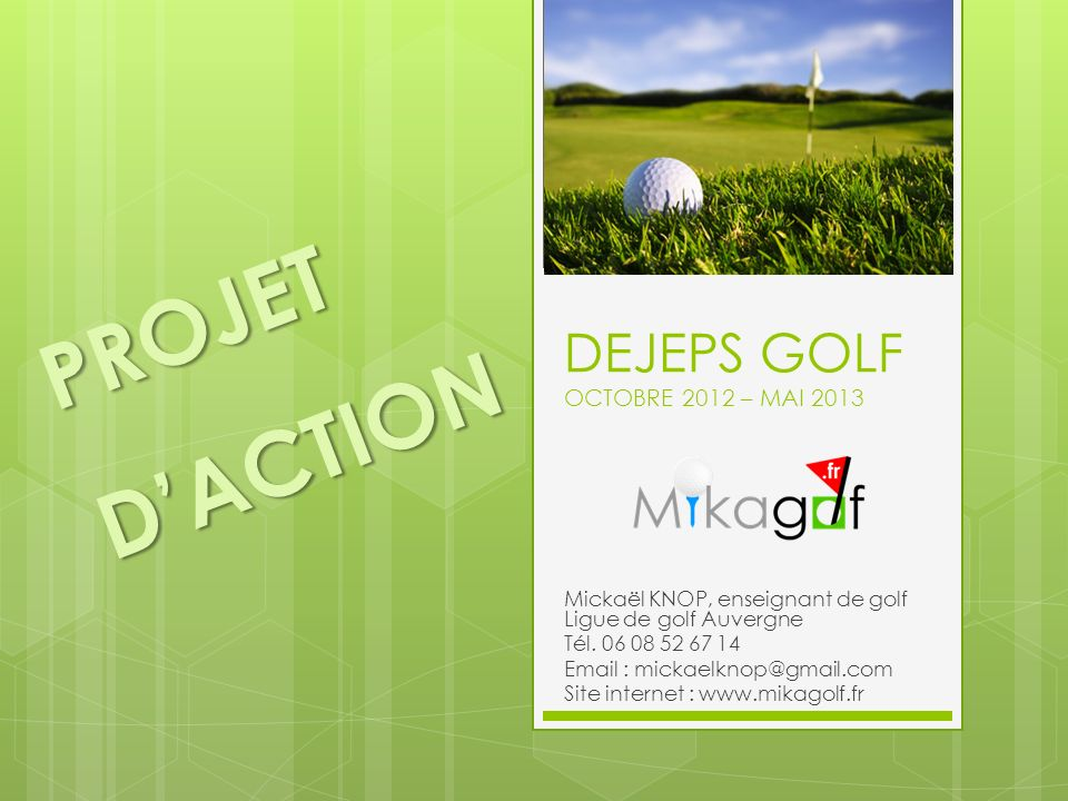 DEJEPS GOLF OCTOBRE 2012 – MAI 2013