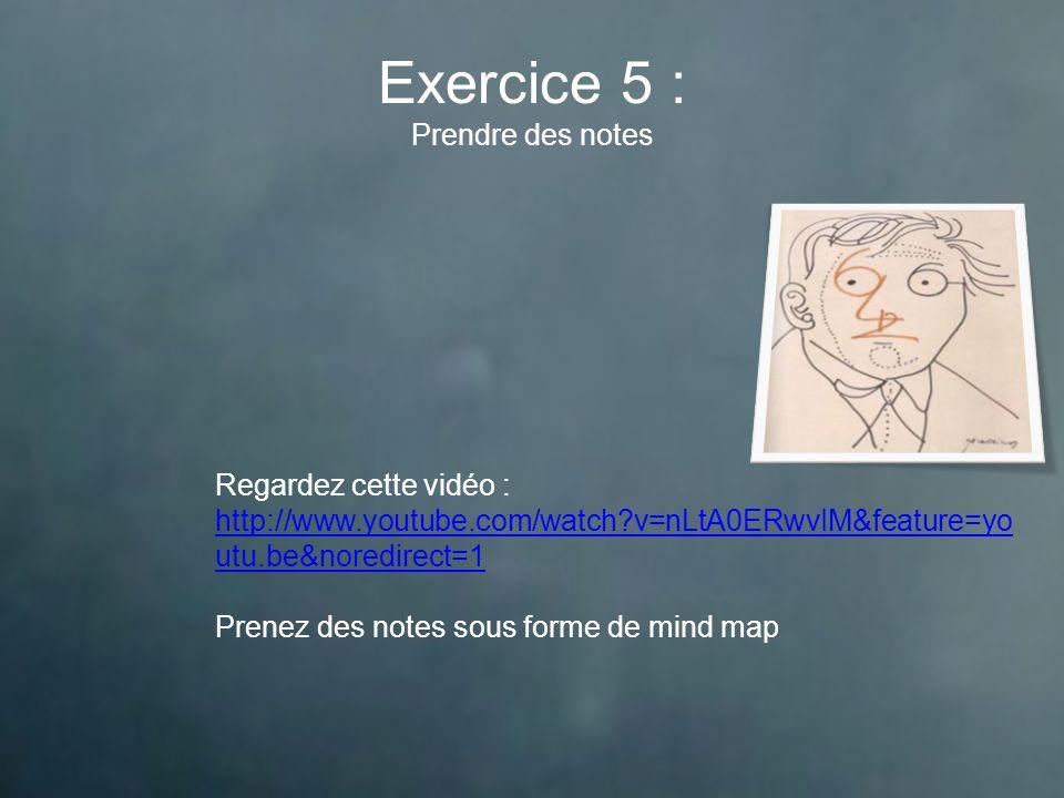 Exercice 5 : Prendre des notes