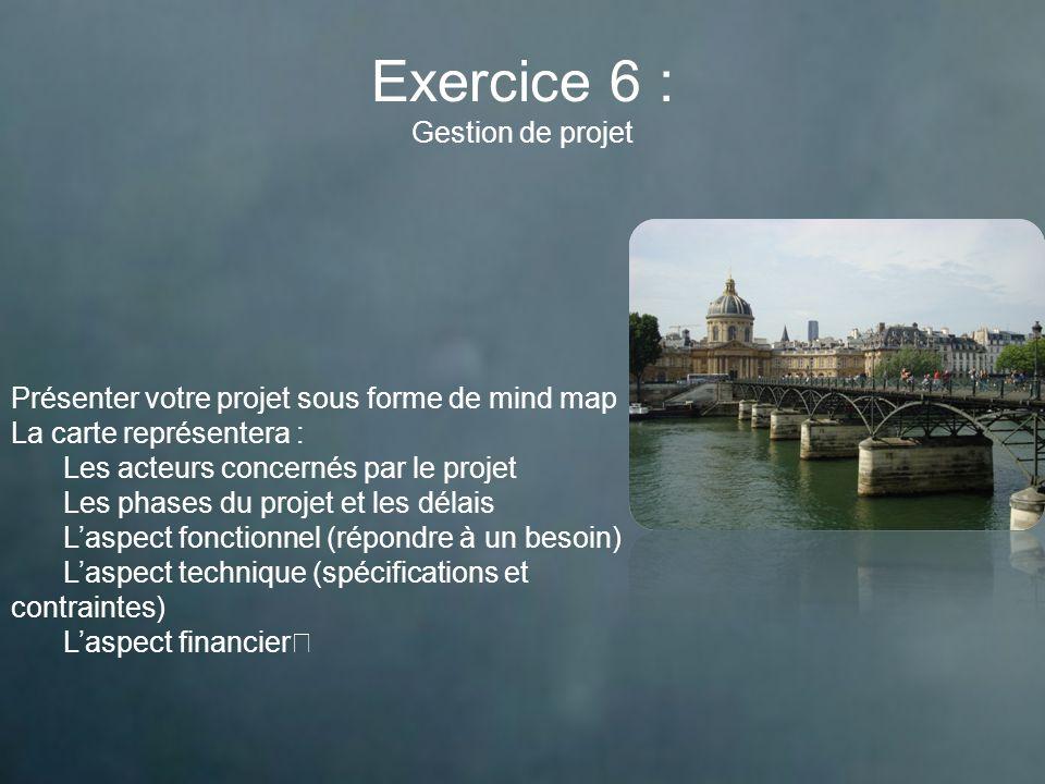 Exercice 6 : Gestion de projet