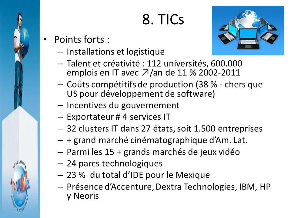 8. TICs Points forts : Installations et logistique