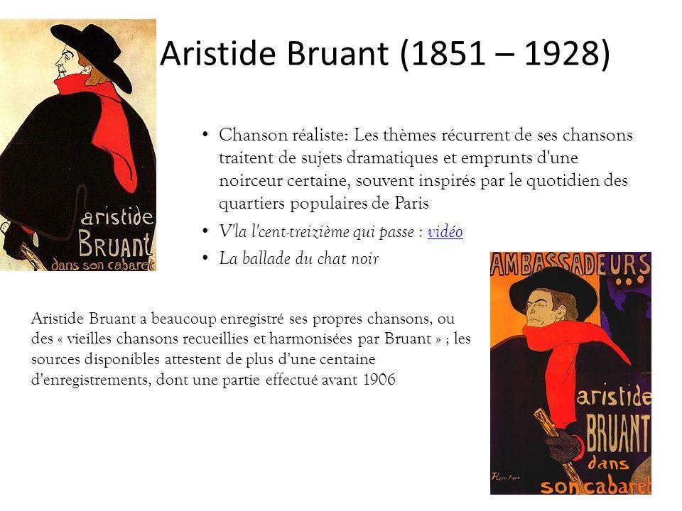 Aristide Bruant (1851 – 1928)