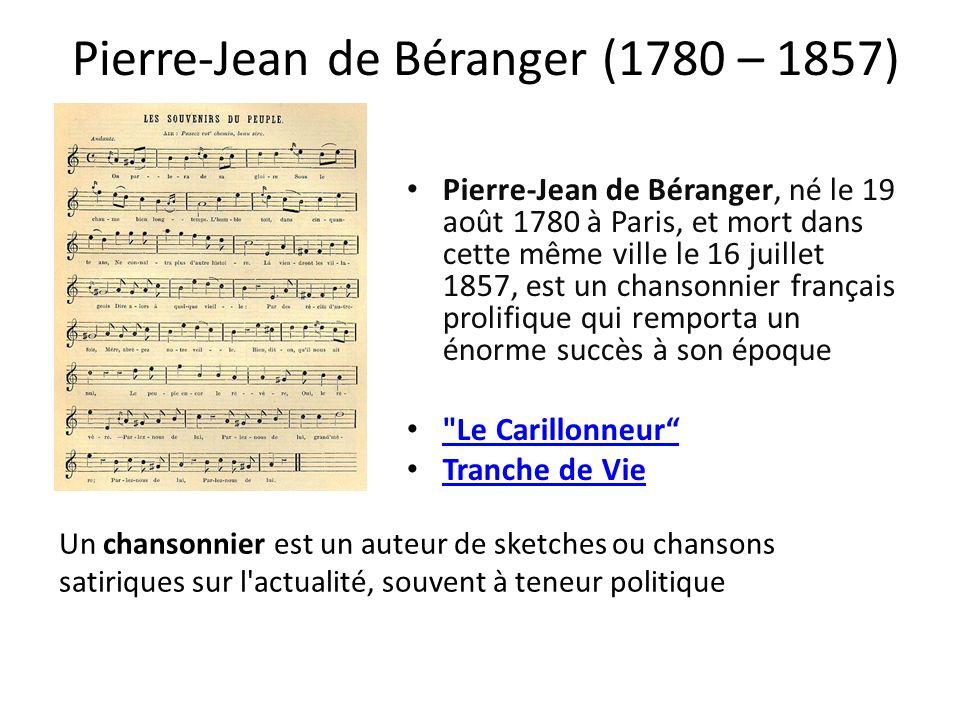 Pierre-Jean de Béranger (1780 – 1857)