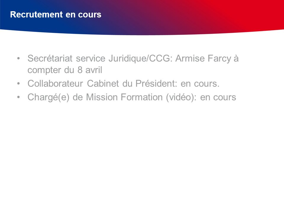 Secrétariat service Juridique/CCG: Armise Farcy à compter du 8 avril