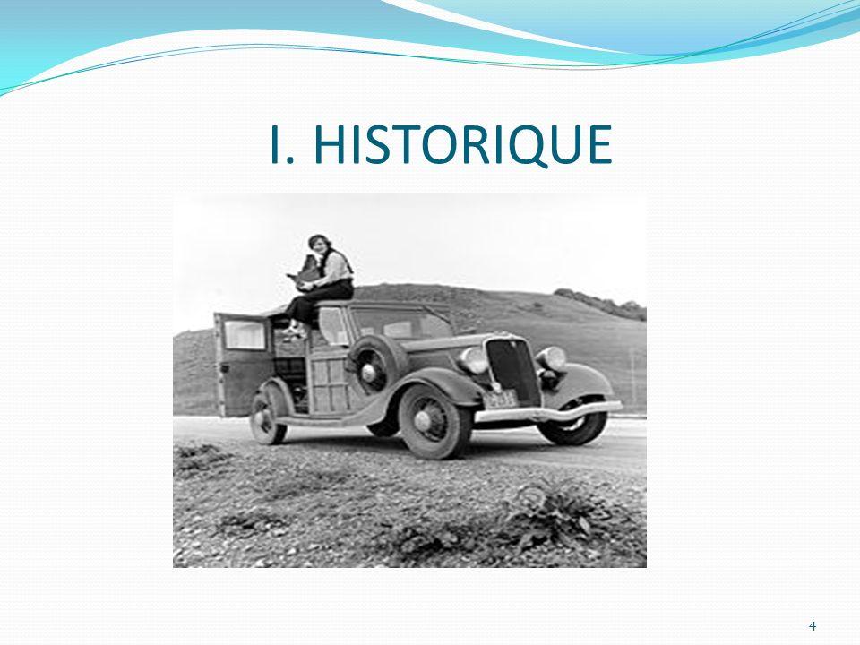 I. HISTORIQUE