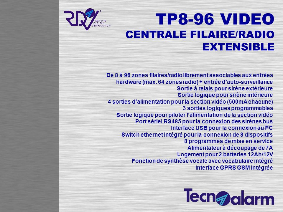 TP8-96 VIDEO CENTRALE FILAIRE/RADIO EXTENSIBLE