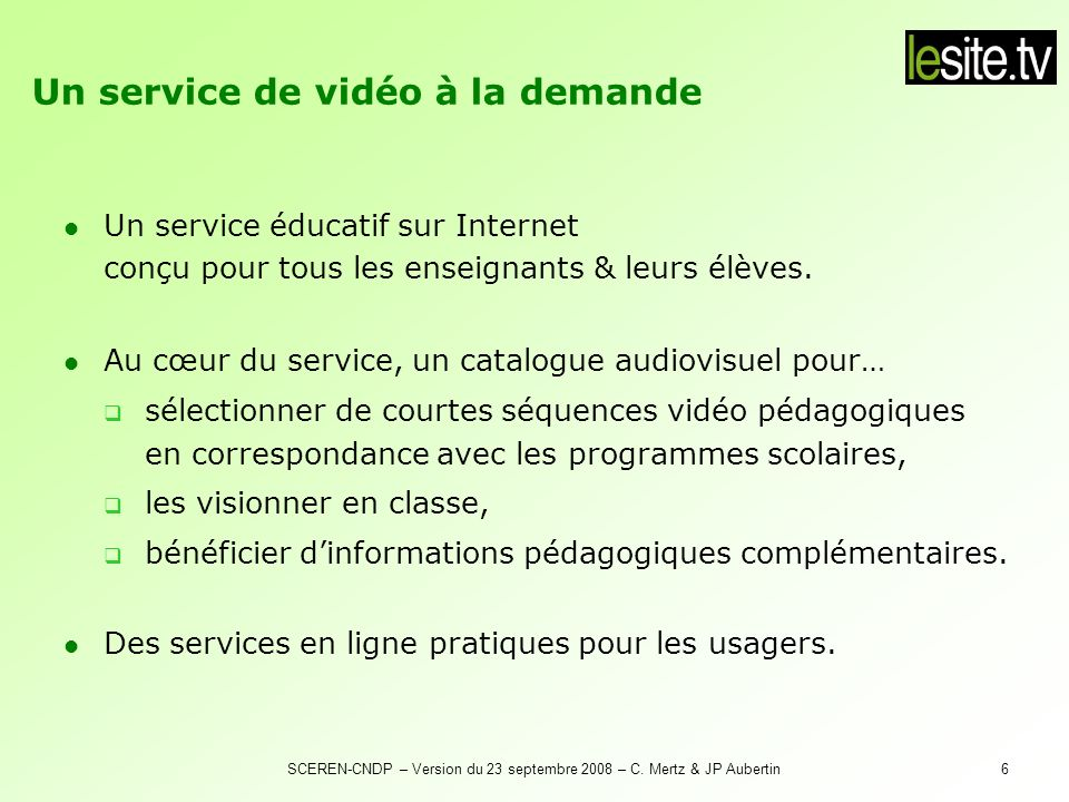 SCEREN-CNDP – Version du 23 septembre 2008 – C. Mertz & JP Aubertin