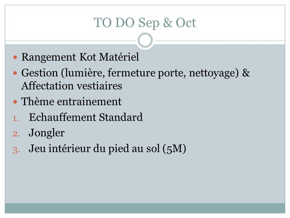 TO DO Sep & Oct Rangement Kot Matériel
