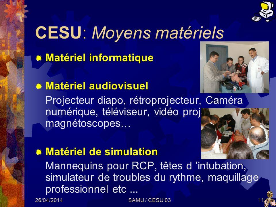 CESU: Moyens matériels