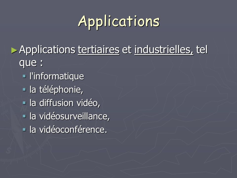 Applications Applications tertiaires et industrielles, tel que :