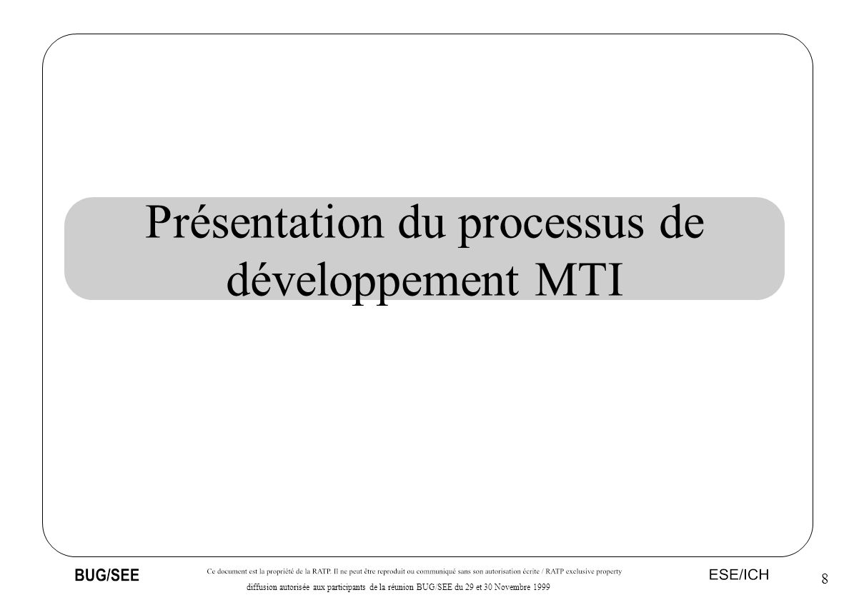 Présentation du processus de développement MTI
