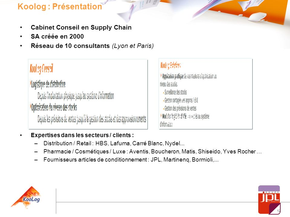 Koolog : Présentation Cabinet Conseil en Supply Chain SA créée en 2000