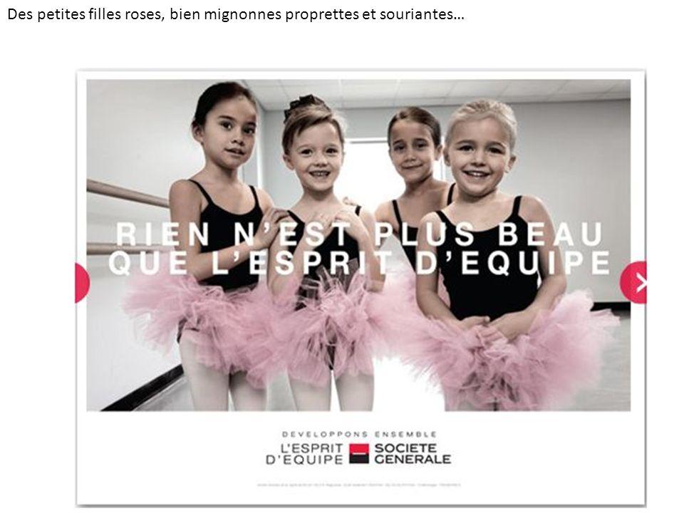 Des petites filles roses, bien mignonnes proprettes et souriantes…