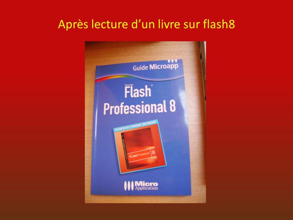 Après lecture d'un livre sur flash8