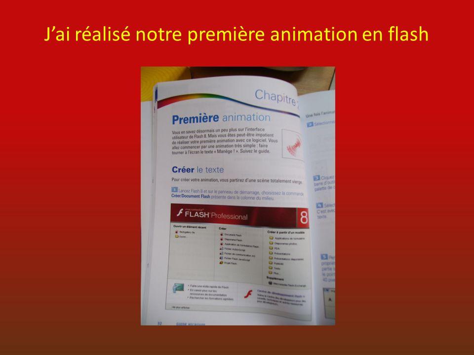J'ai réalisé notre première animation en flash