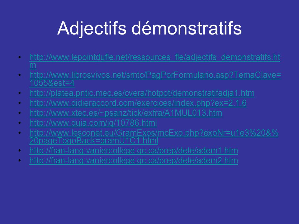 Adjectifs démonstratifs
