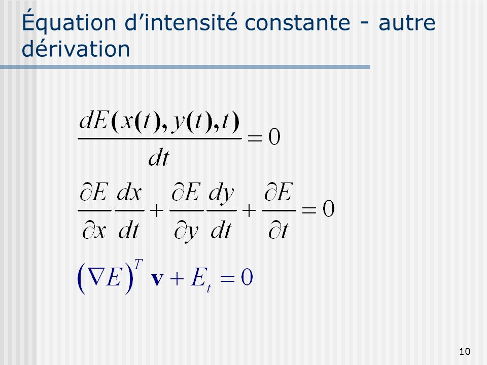 Équation d'intensité constante - autre dérivation