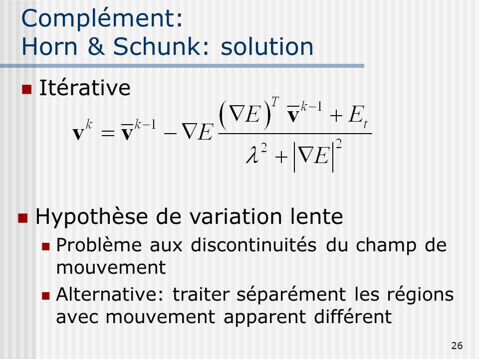 Complément: Horn & Schunk: solution