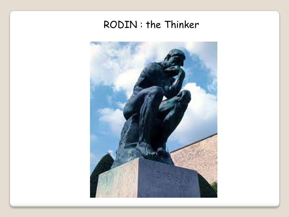 RODIN : the Thinker