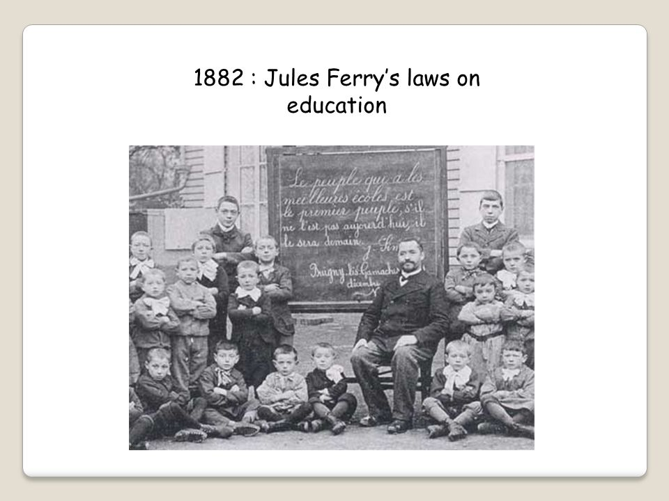 1882 : Jules Ferry's laws on education