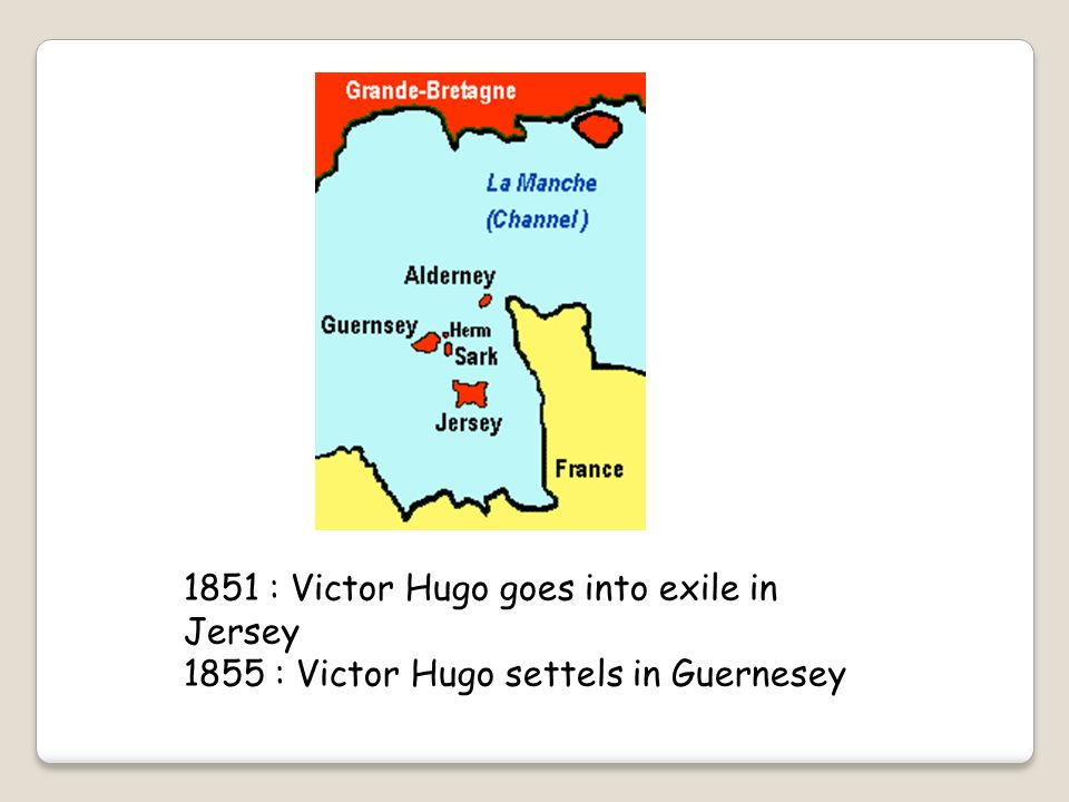 1851 : Victor Hugo goes into exile in Jersey