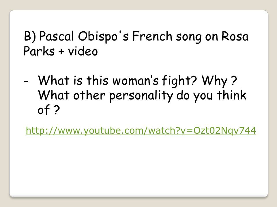 B) Pascal Obispo s French song on Rosa Parks + video