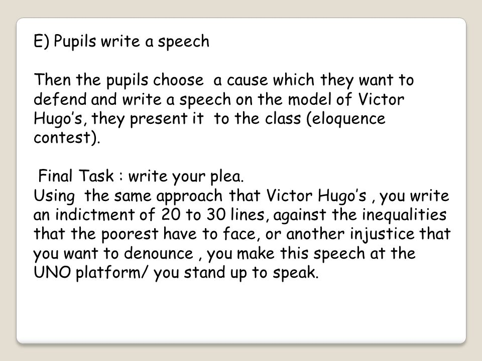 E) Pupils write a speech