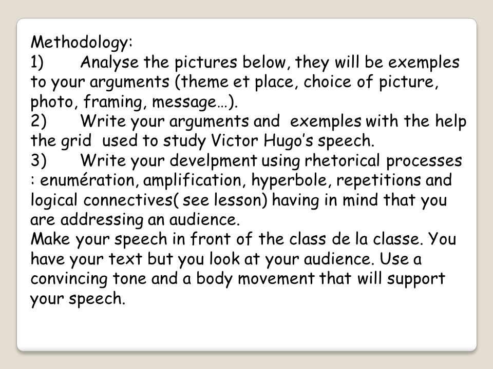 Methodology: 1) Analyse the pictures below, they will be exemples to your arguments (theme et place, choice of picture, photo, framing, message…).