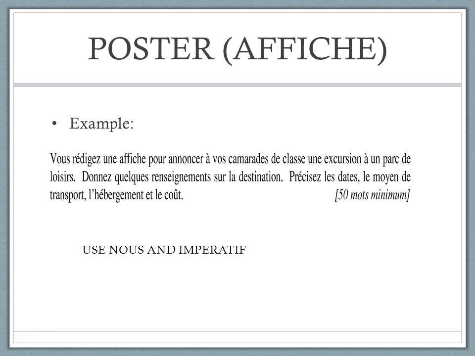 POSTER (AFFICHE) Example: USE NOUS AND IMPERATIF