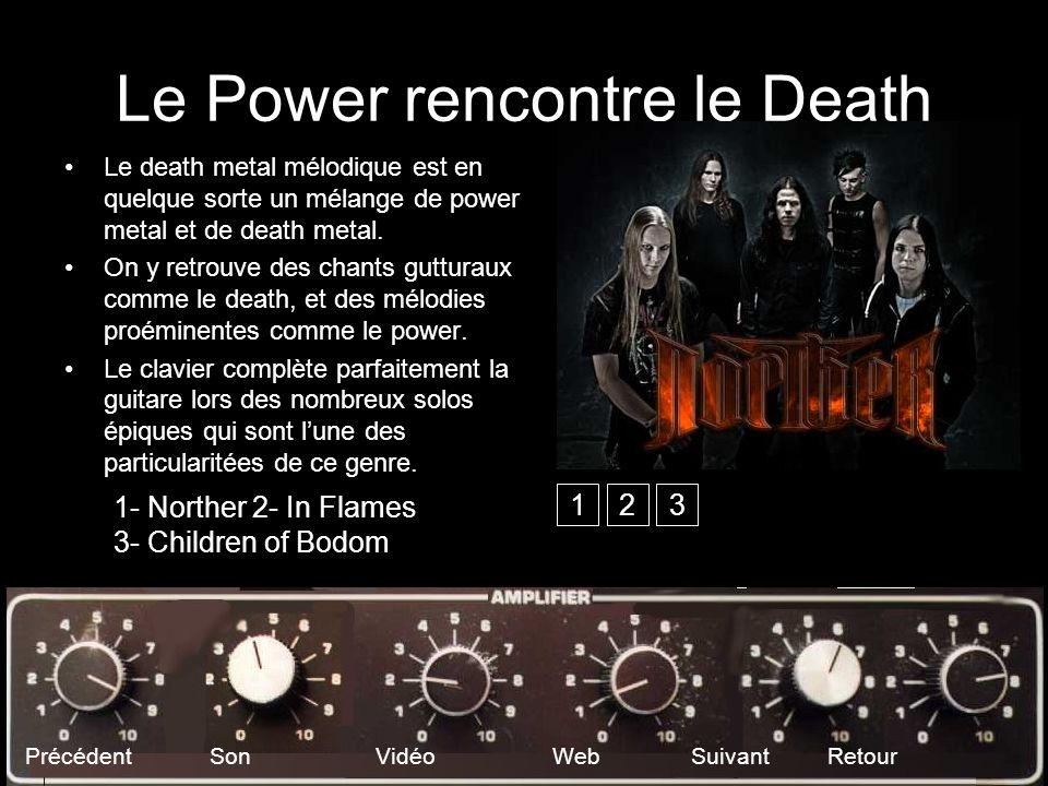 Le Power rencontre le Death
