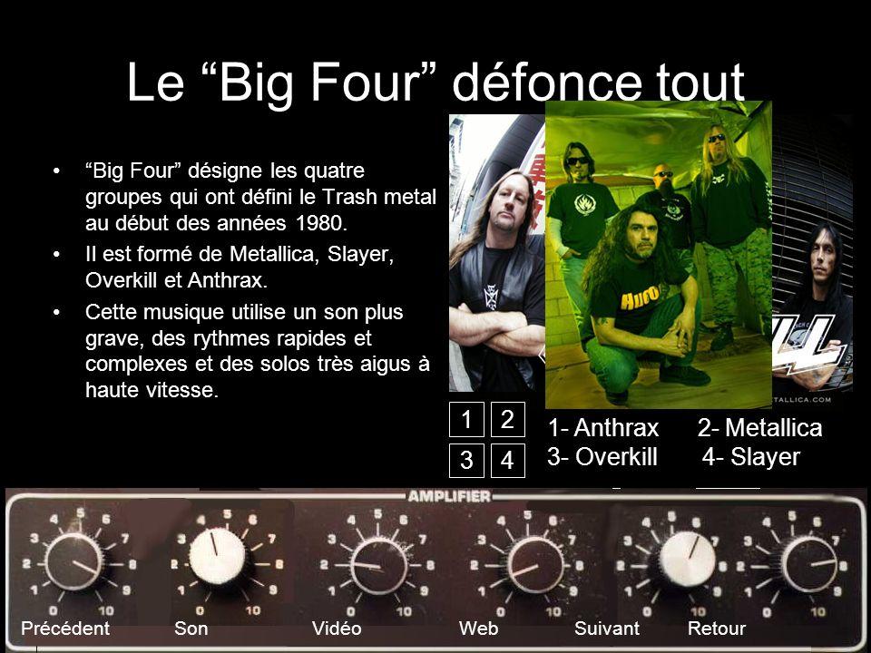 Le Big Four défonce tout