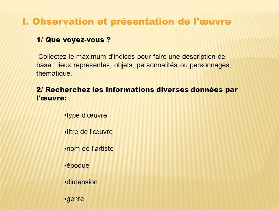 I. Observation et présentation de l œuvre