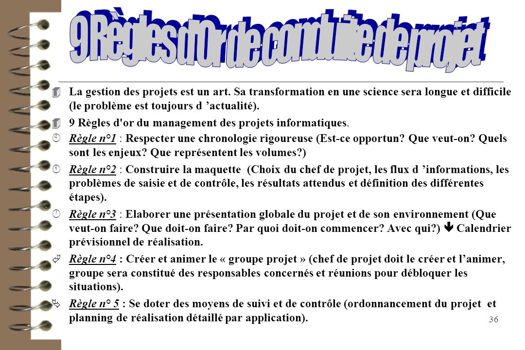 9 Règles d Or de conduite de projet