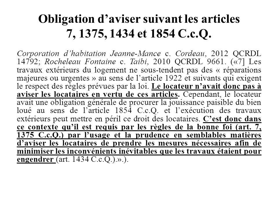 Obligation d'aviser suivant les articles 7, 1375, 1434 et 1854 C.c.Q.