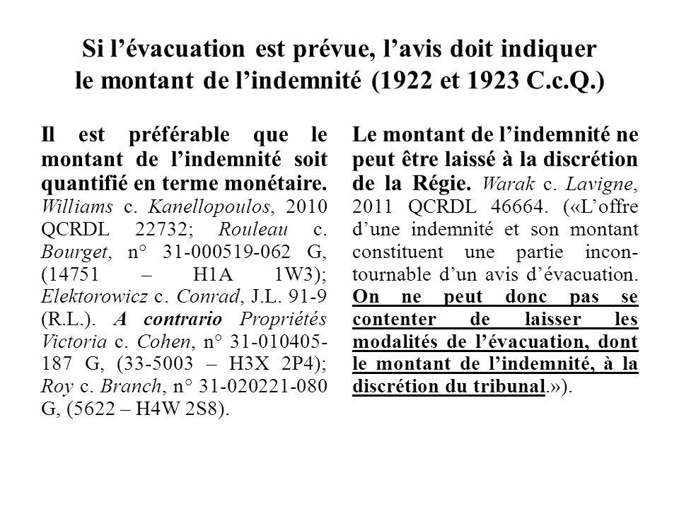 Si l'évacuation est prévue, l'avis doit indiquer le montant de l'indemnité (1922 et 1923 C.c.Q.)