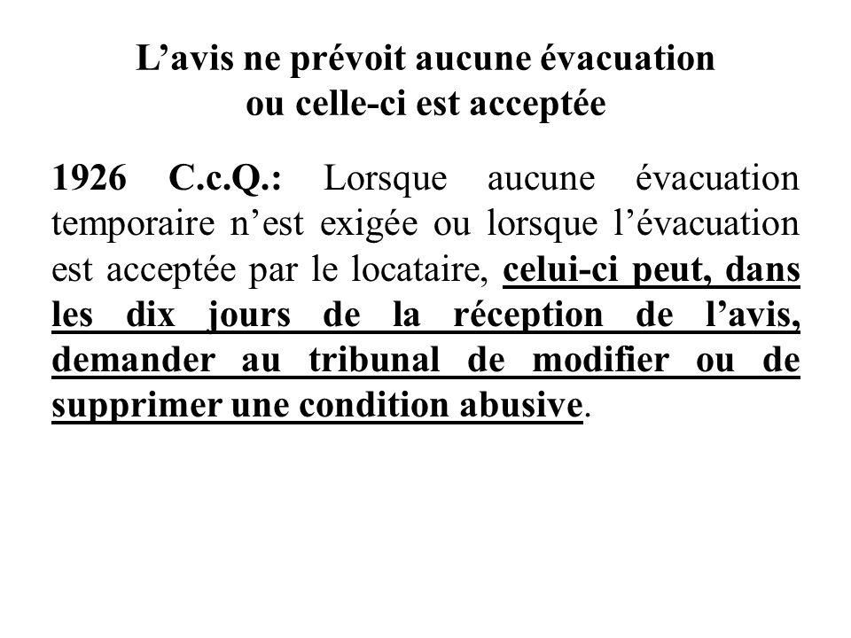L'avis ne prévoit aucune évacuation ou celle-ci est acceptée