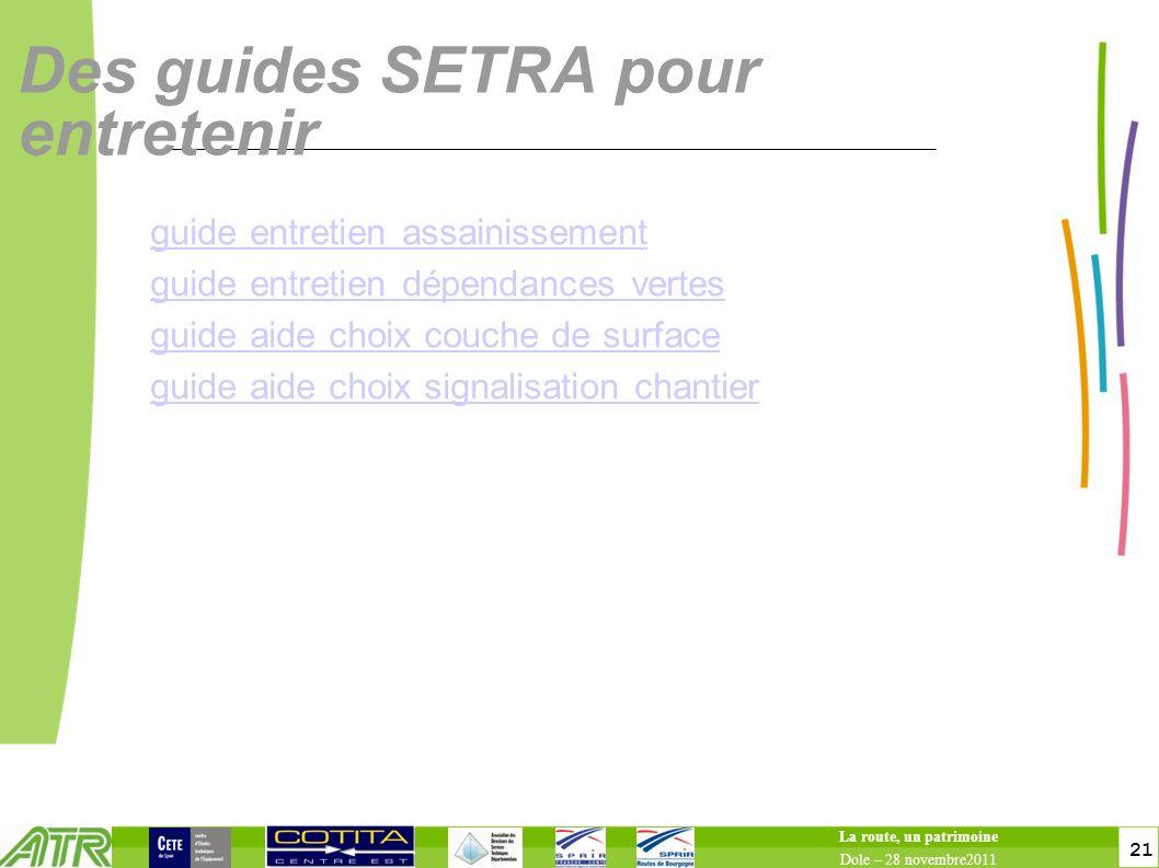 Des guides SETRA pour entretenir