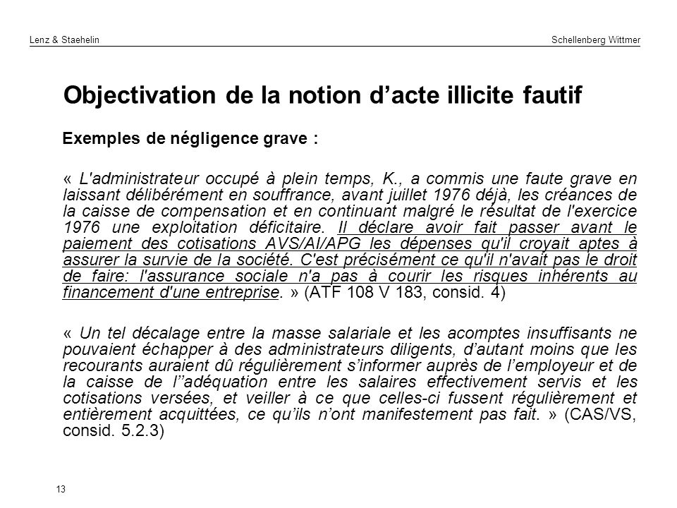 Objectivation de la notion d'acte illicite fautif