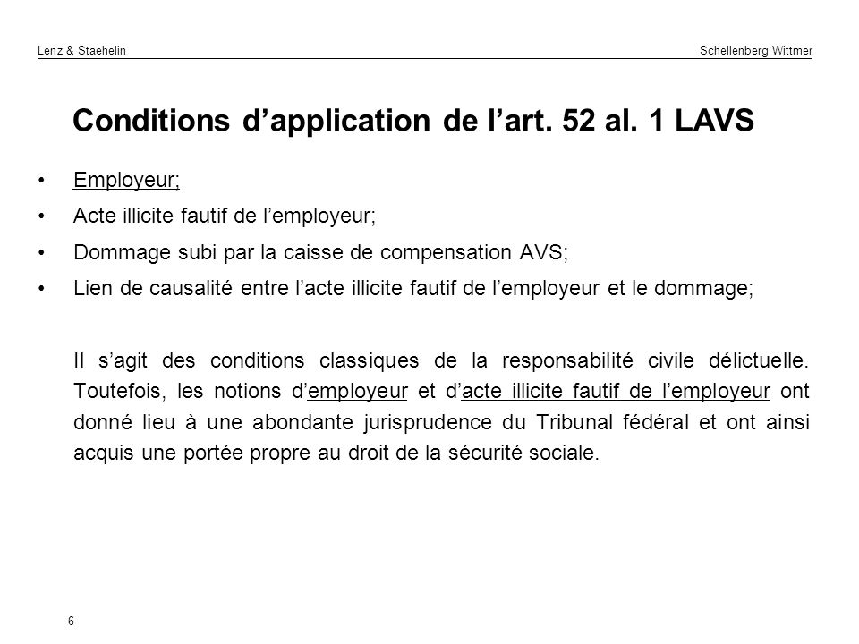 Conditions d'application de l'art. 52 al. 1 LAVS