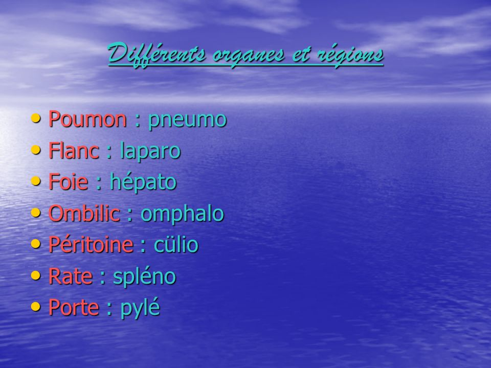 Différents organes et régions