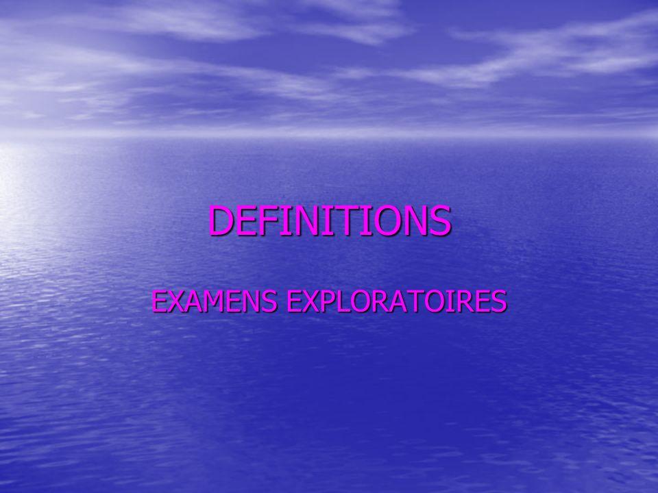 EXAMENS EXPLORATOIRES