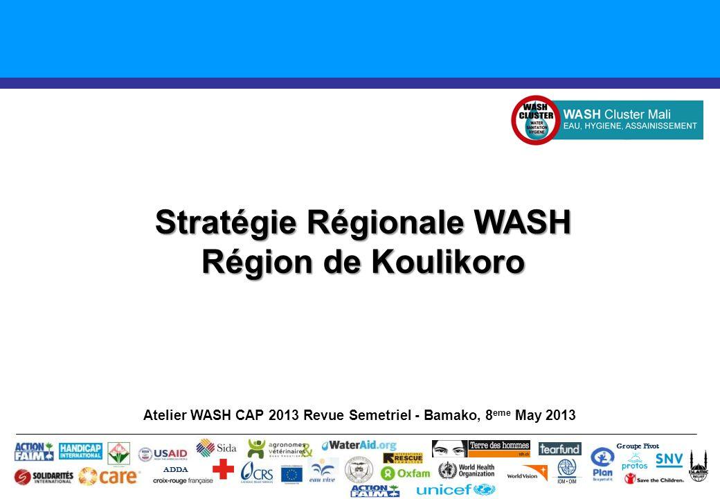 Stratégie Régionale WASH Région de Koulikoro