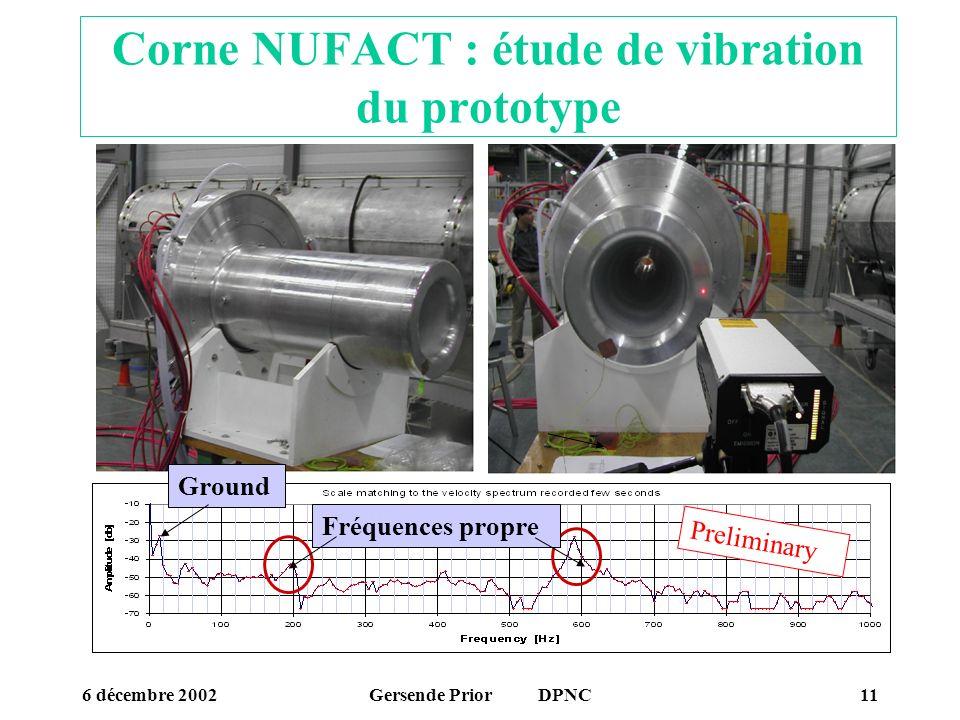 Corne NUFACT : étude de vibration du prototype