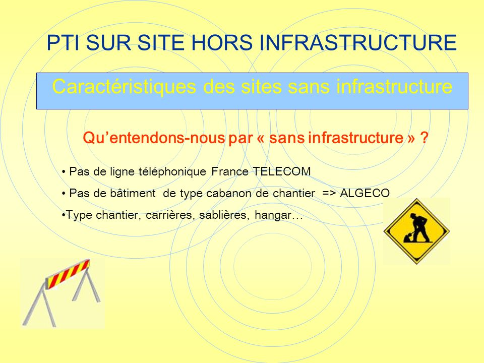 PTI SUR SITE HORS INFRASTRUCTURE