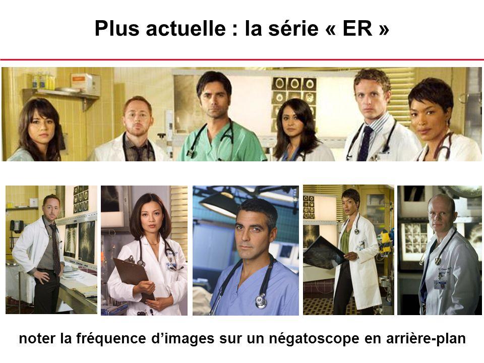 Plus actuelle : la série « ER »