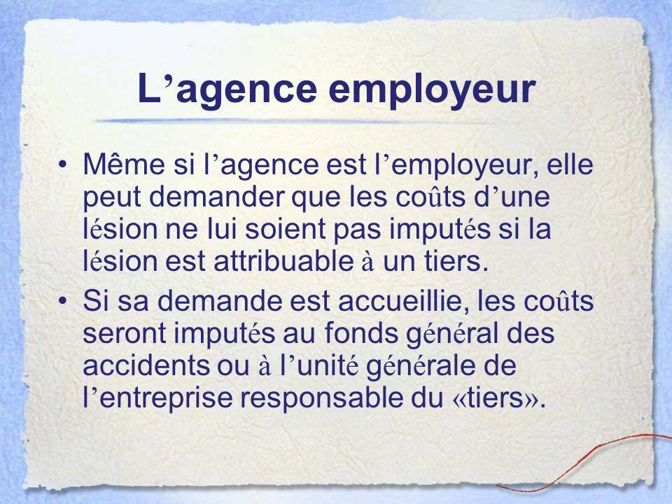 L'agence employeur
