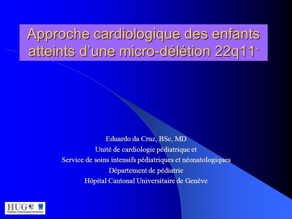 Approche cardiologique des enfants atteints d'une micro-délétion 22q11-