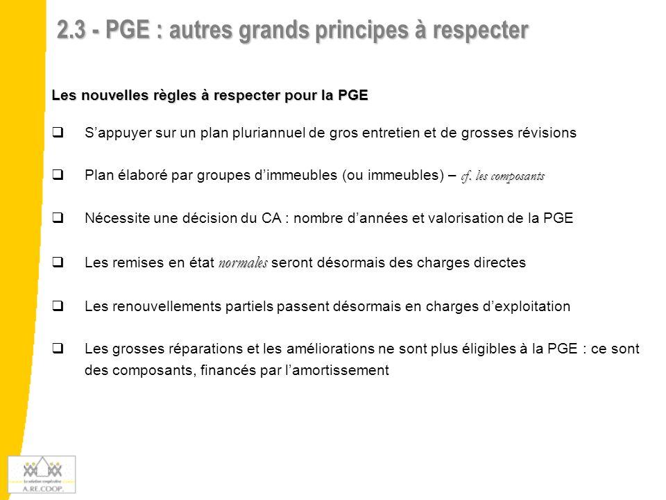 2.3 - PGE : autres grands principes à respecter