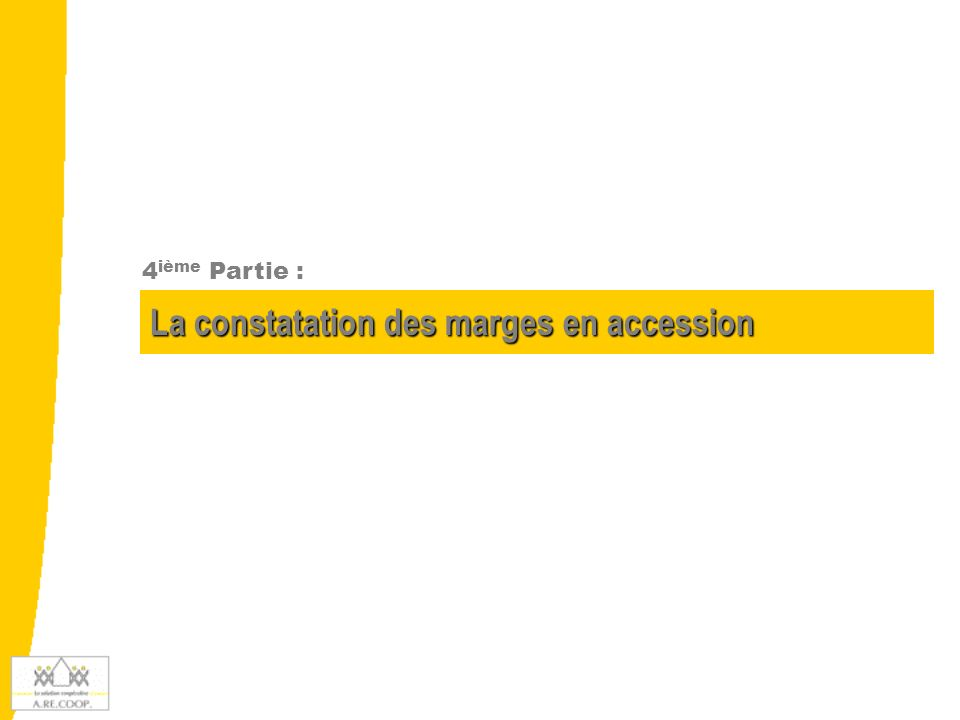 La constatation des marges en accession