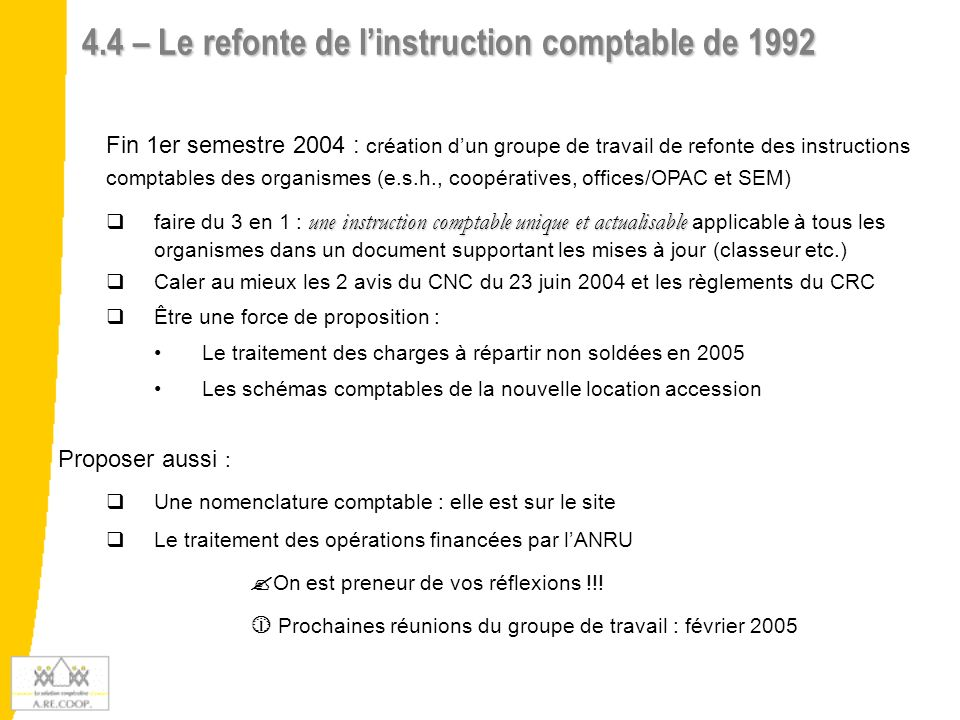 4.4 – Le refonte de l'instruction comptable de 1992