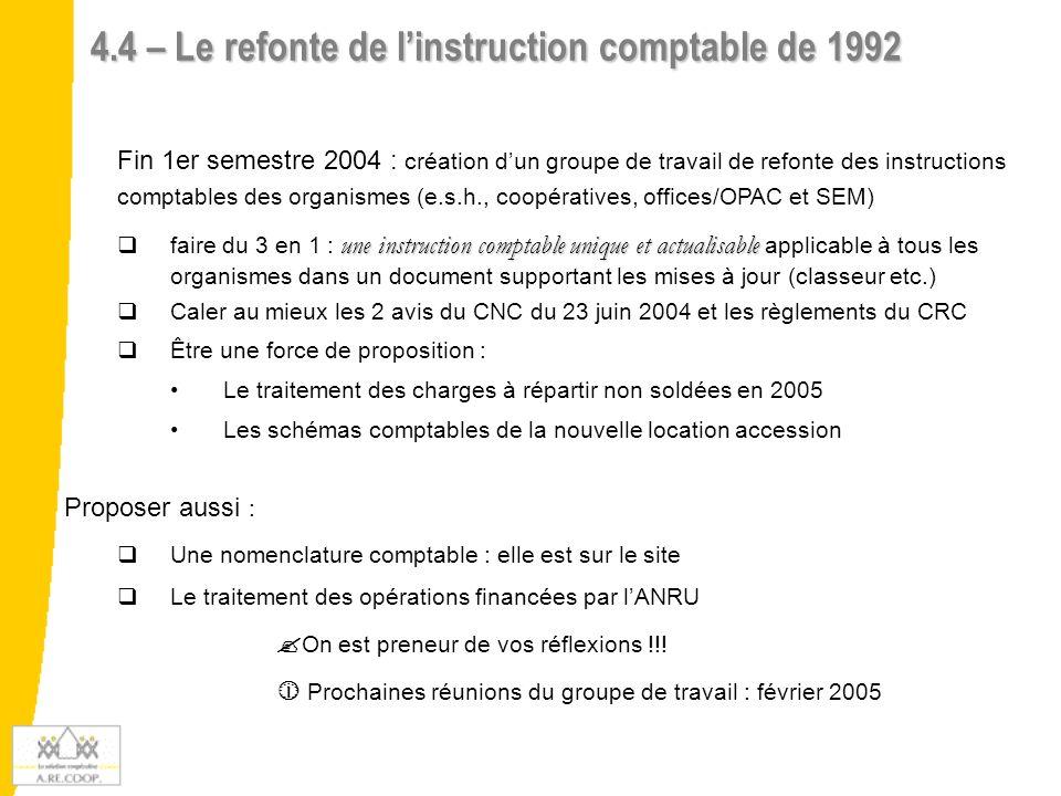 4.4 – Le refonte de l'instruction comptable de 1992